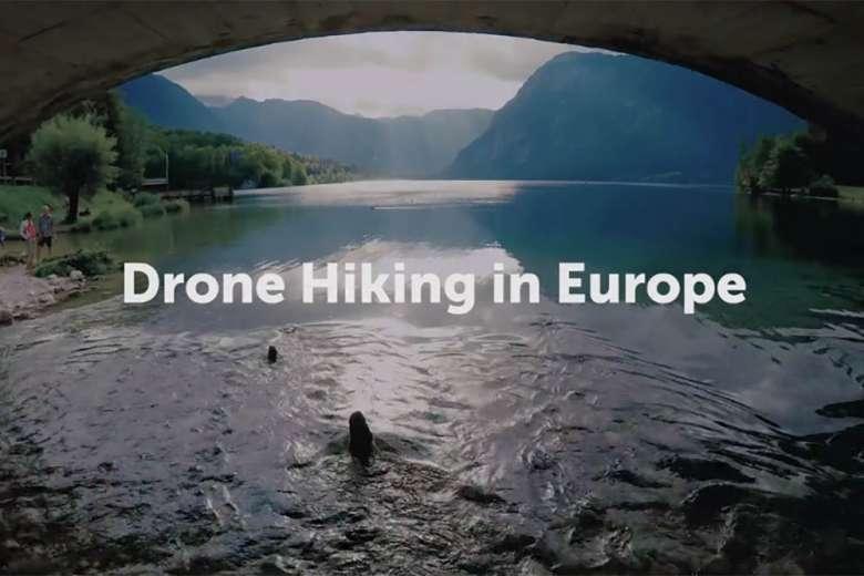 ドローンだけを持って、彼女とヨーロッパ中をハイキングした夏の旅の記録